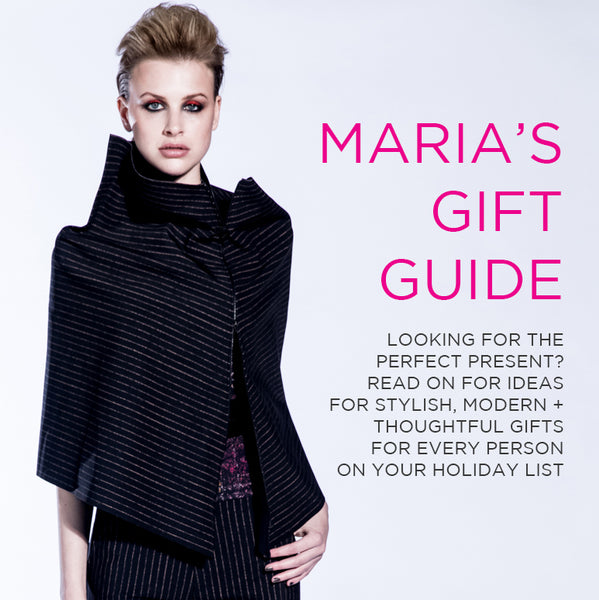 Maria's Gift Guide