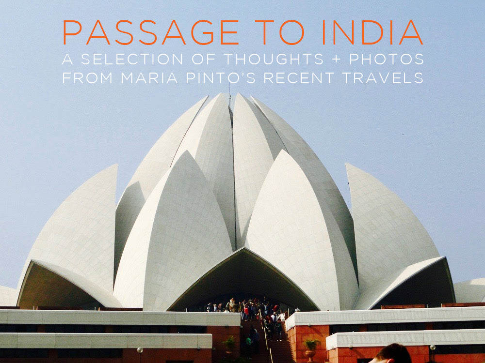 Passage to India: Maria shares the Photo Journal from Her Recent Journey