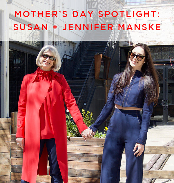 See How Mother and Daughter Susan and Jennifer Manske Inspire and Support Each Other