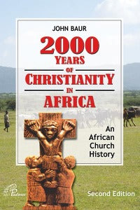 2000 Years of Christianity in Africa