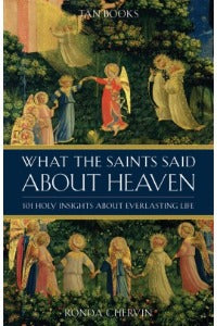 What the Saints said about Heaven