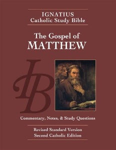 The Gospel of Matthew - Ignatius Catholic Study Bible