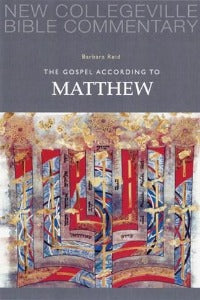 The Gospel according to Matthew - New Collegeville Bible Commentary