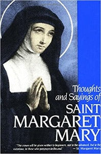 Thoughts and Sayings of Saint Margaret Mary