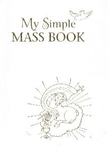 My Simple Mass Book - White Cover