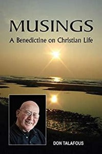 Musings: A Benedictine on Christian Life