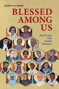 Blessed among us - Day by Day with Saintly Witnesses