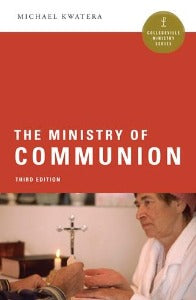 The Ministry of Communion - Third Edition