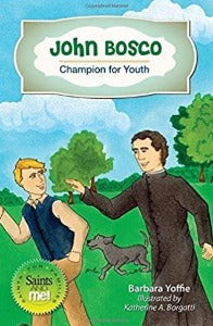 John Bosco: Champion for Youth