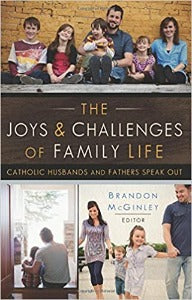 The Joys & Challenges of Family Life