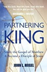 Partnering with the King - Study the Gospel of Matthew