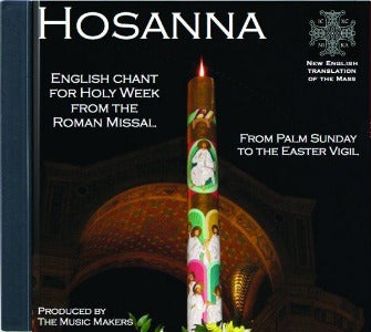 Hosanna - English Chant for Holy Week from the Roman Missal CD