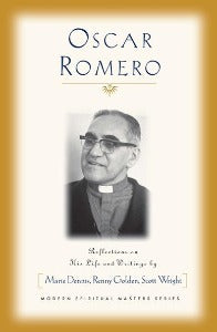 Oscar Romero - Reflections on his Life and Writings