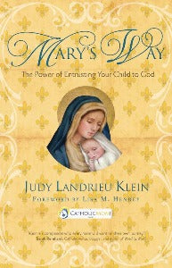 Mary's Way - The power of entrusting your child to God