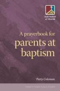 A Prayerbook for parents at Baptism