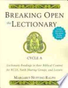 Breaking open the Lectionary - Cycle A