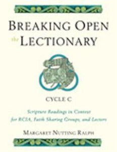 Breaking open the Lectionary - Cycle C
