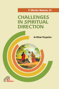 Challenges in Spiritual Direction - An African Perspective