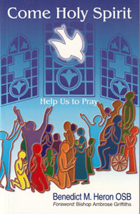 Come Holy Spirit - Help us to Pray