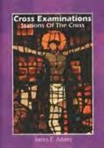Cross Examinations - Stations of The Cross