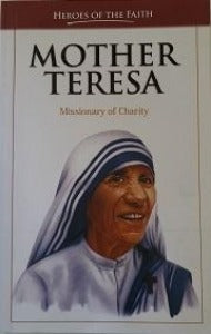 Mother Teresa - Missionary of Charity