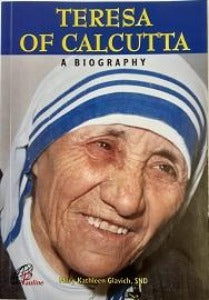 Teresa of Calcutta - A biography
