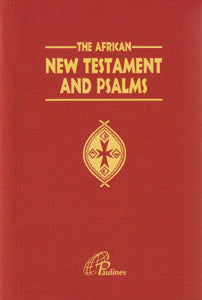 The African New Testament and Psalms