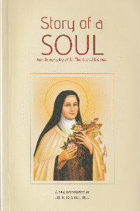 Story of a Soul - Autobiography of St Therese of Lisieux