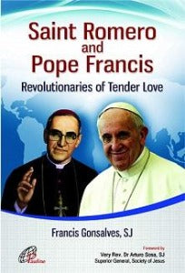 Saint Romero and Pope Francis - Revolutionaries of tender love