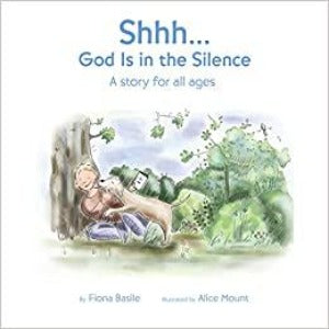 Shhh... God is in the Silence
