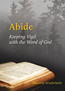 Abide - Keeping Vigil with the Word