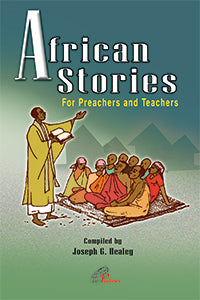 African Stories - For preachers and teachers