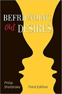 Befriending our desires - Third Edition