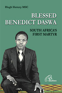 Blessed Benedict Daswa - South Africa's first martyr