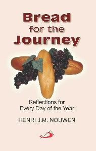 Bread for the Journey - Reflections for every day of the year
