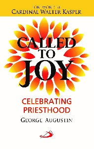 Called to Joy - Celebrating Priesthood