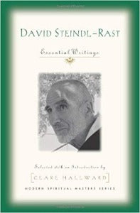 David Steindl-Rast - Essential Writings