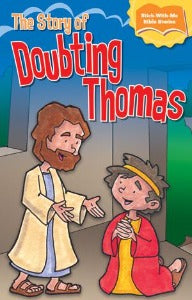 The Story of Doubting Thomas - Stick-with-Me-Bible Stories