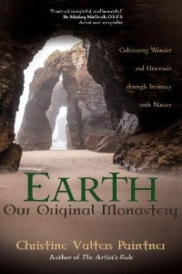 Earth, Our Original Monastery