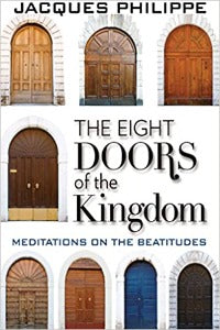 The Eight Doors of the Kingdom - Meditations on the Beatitudes