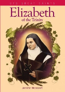 Elizabeth of the Trinity - CTS Booklet
