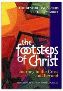 Footsteps of Christ - Journey to the Cross and beyond - Meditations