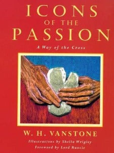 Icons of the Passion - A Way of the Cross
