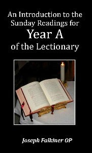 An Introduction to the Sunday Readings for Year A of the Lectionary