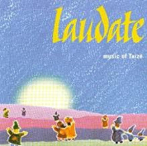 Laudate - Music of Taize CD