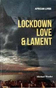 Lockdown Love & Lament