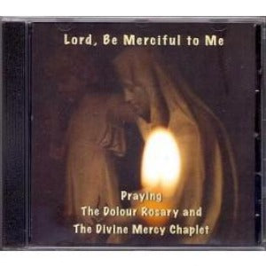 Lord, Be merciful to me CD