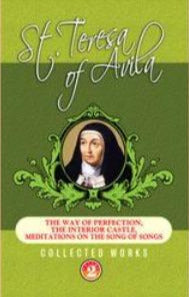 St Teresa of Avila - Collected Works Vol 2
