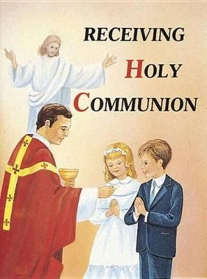 Receiving Holy Communion - St Joseph Picture Book