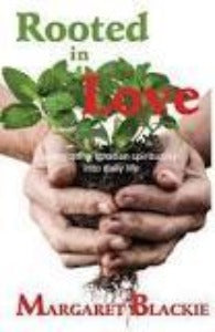 Rooted in Love - Integrating Ignatian spirituality into daily life